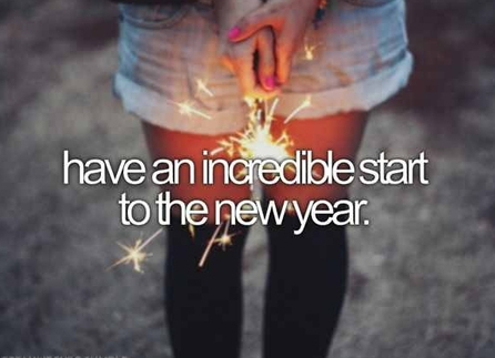 Have an incredible start to the New Year