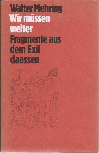 Wir müssen weiter - Fragmente aus dem Exil (1979)