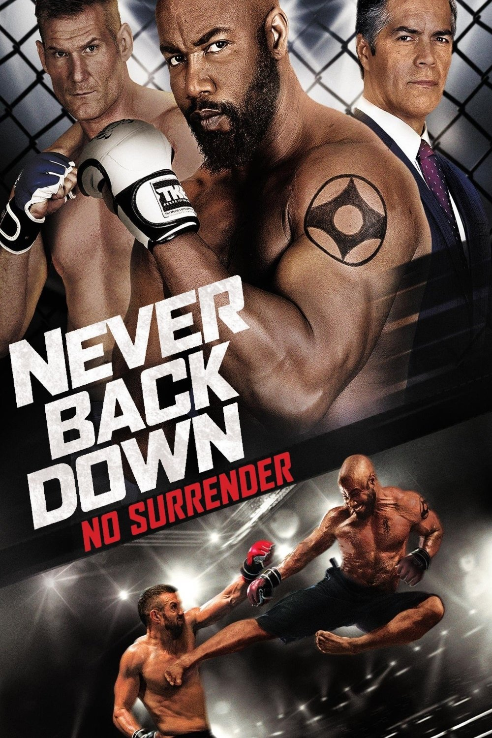 Never Back Down 3 : never, Never, Down:, Surrender, (2016), Trakt.tv