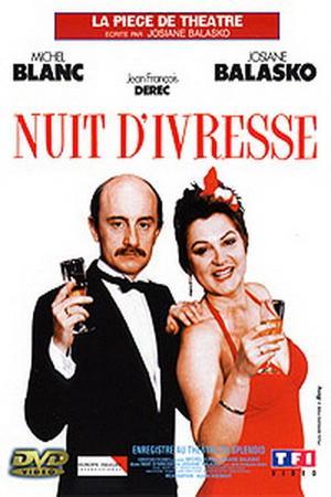 Nuit D'ivresse (film) : d'ivresse, (film), D'ivresse, (1985), Trakt.tv