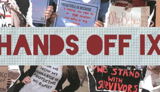 Organization advocating for sexual assault survivors rights takes a stand against recent Title IX regulatory changes.
