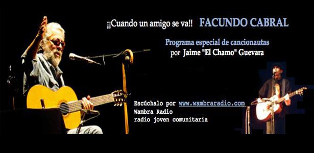 """Cancionautas – Homenaje Facundo Cabral producido por Jaime """"El Chamo"""" Guevara"""
