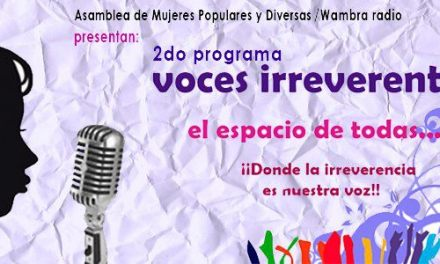 Voces Irreverentes – 2do programa marzo