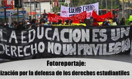 Fotoreportaje: Movilización por la defensa de los derechos estudiantiles