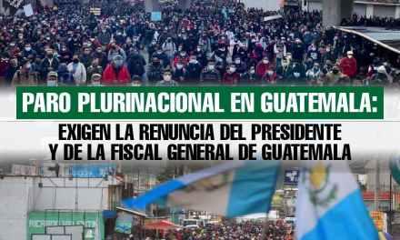 Paro Plurinacional en Guatemala:  exigen la renuncia del presidente y de la fiscal general de Guatemala