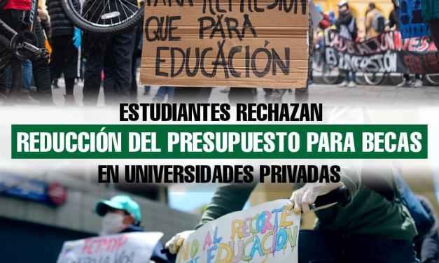Estudiantes rechazan reducción del presupuesto para becas en universidades privadas