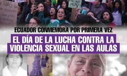 Ecuador conmemora por primera vez el Día de la Lucha contra la Violencia Sexual en las Aulas