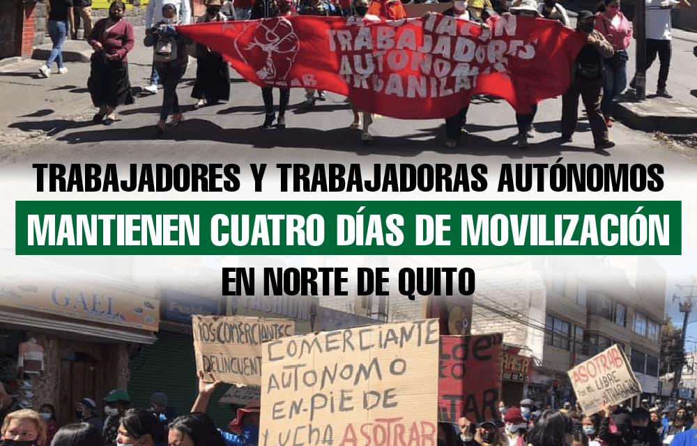 Trabajadores y trabajadoras autónomos mantienen cuatro días de movilización en norte de Quito