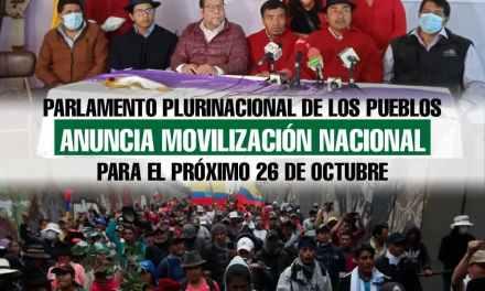 Parlamento Plurinacional de los Pueblos anuncia movilización nacional para el próximo 26 de octubre
