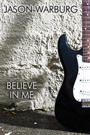 Jason Warburg - Believe in Me