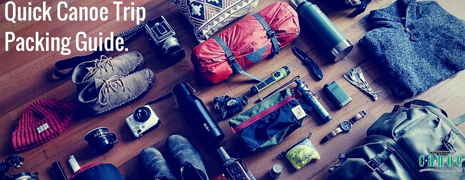 Canoe trip packing