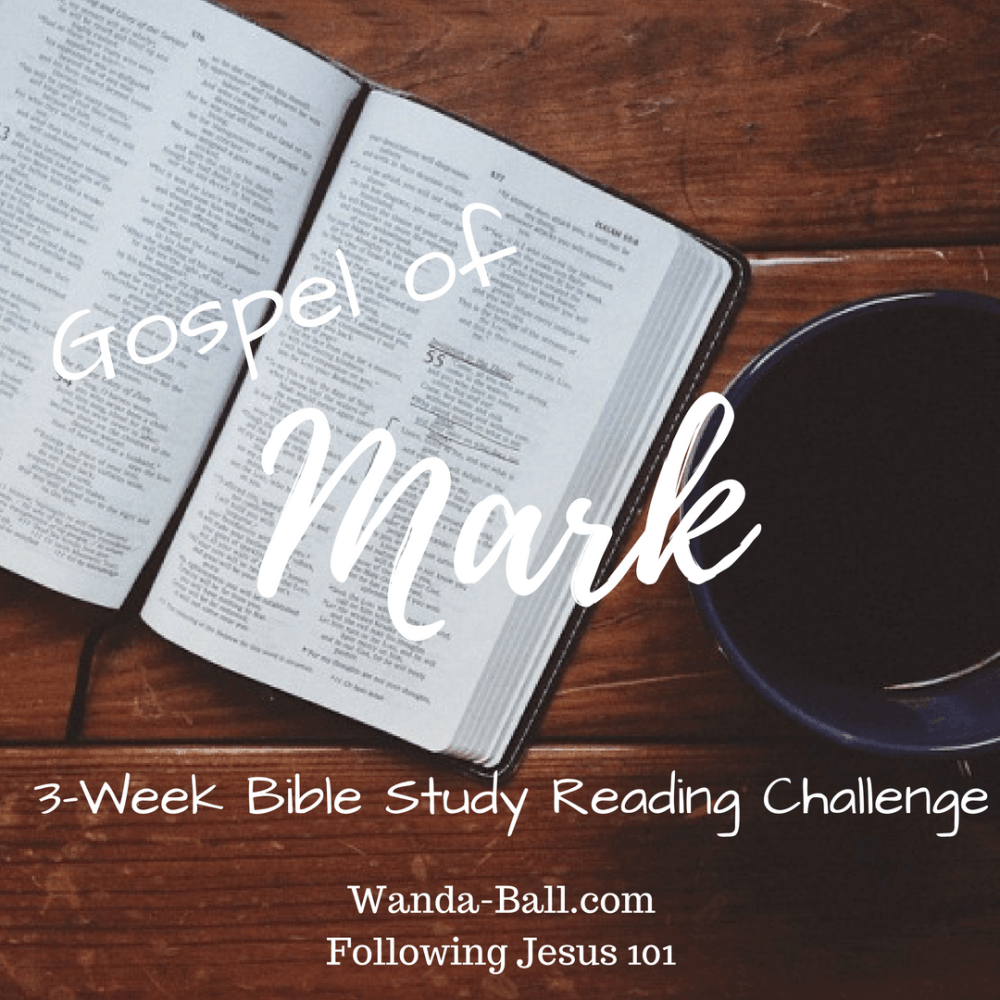 Following Jesus 101: Gospel of Mark – 3-Week Bible Study Reading Challenge