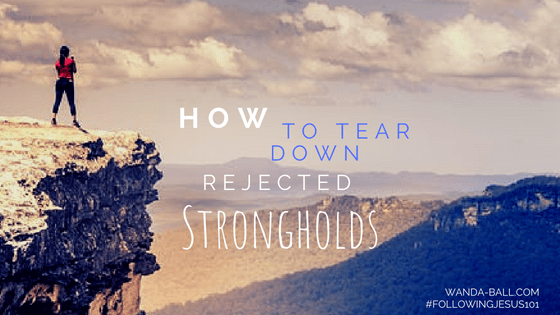 How to tear down rejected strongholds by Wanda-Ball.com