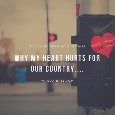 Why my heart hurts for our country….
