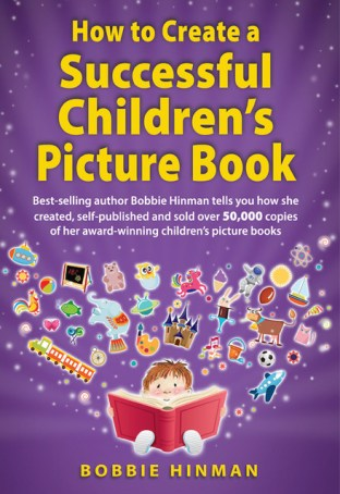 Book cover of How to Create a Successful Children's Picture Book by Bobbie Hinman