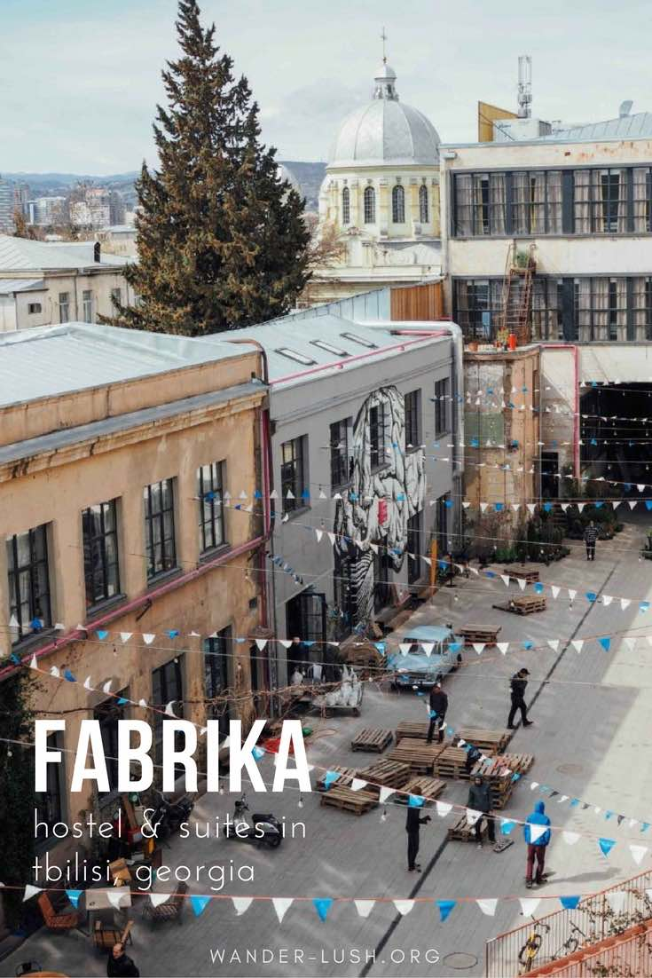 Fabrika Tbilisi – the coolest hostel/creative space in Georgia's capital city.