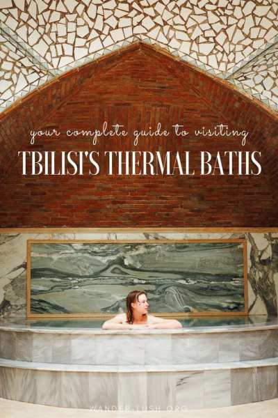 Everything you need to know before visiting the thermal sulfur baths in Tbilisi, Georgia