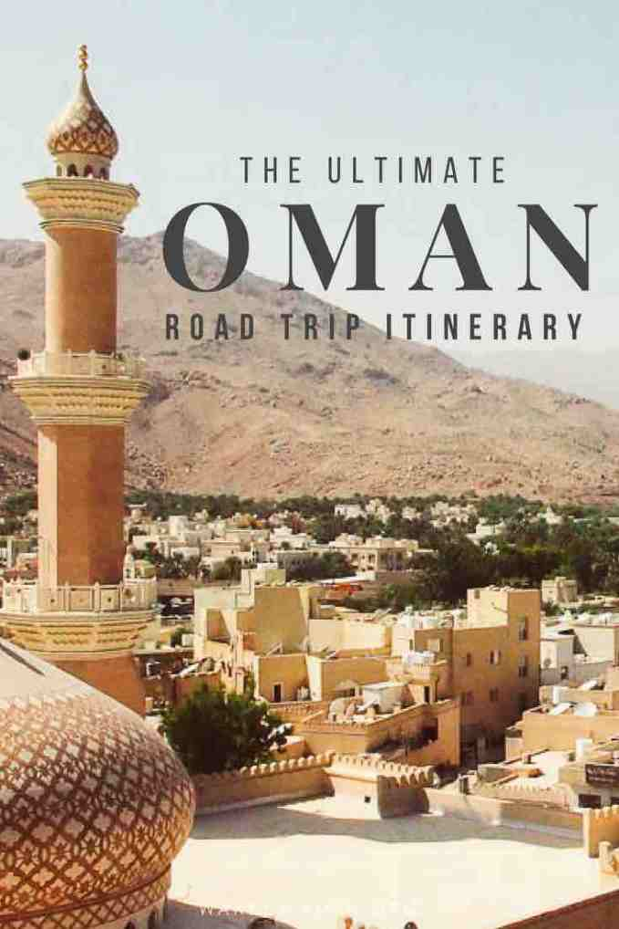 The Ultimate Oman Road Trip — Our 10 Day Oman Itinerary