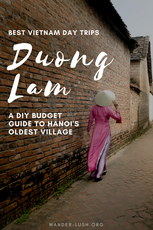 A budget-friendly, tour-free DIY guide to Duong Lam Ancient Village using public transport. Experience one of the coolest day trips from Hanoi, Vietnam!