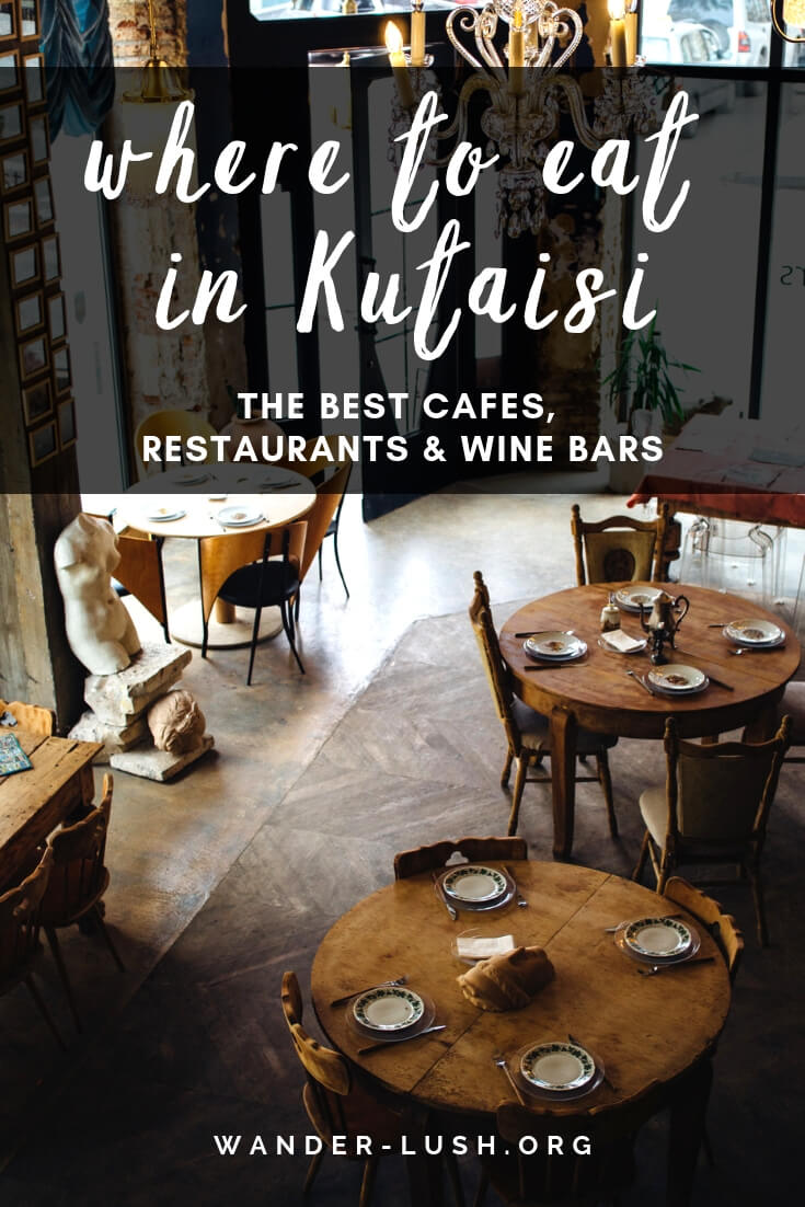 Kutaisi restaurants, cafes and bars for traditional Imeretian cuisine, local wine and fabulous coffee and tea. The ultimate Kutaisi, Georgia food guide!