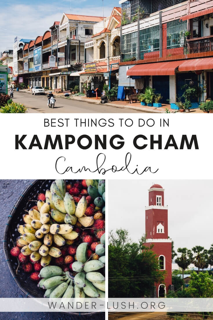 A complete travel guide for Kampong Cham, Cambodia's lovliest provincial town. Includes things to do, where to eat, and how to get there.