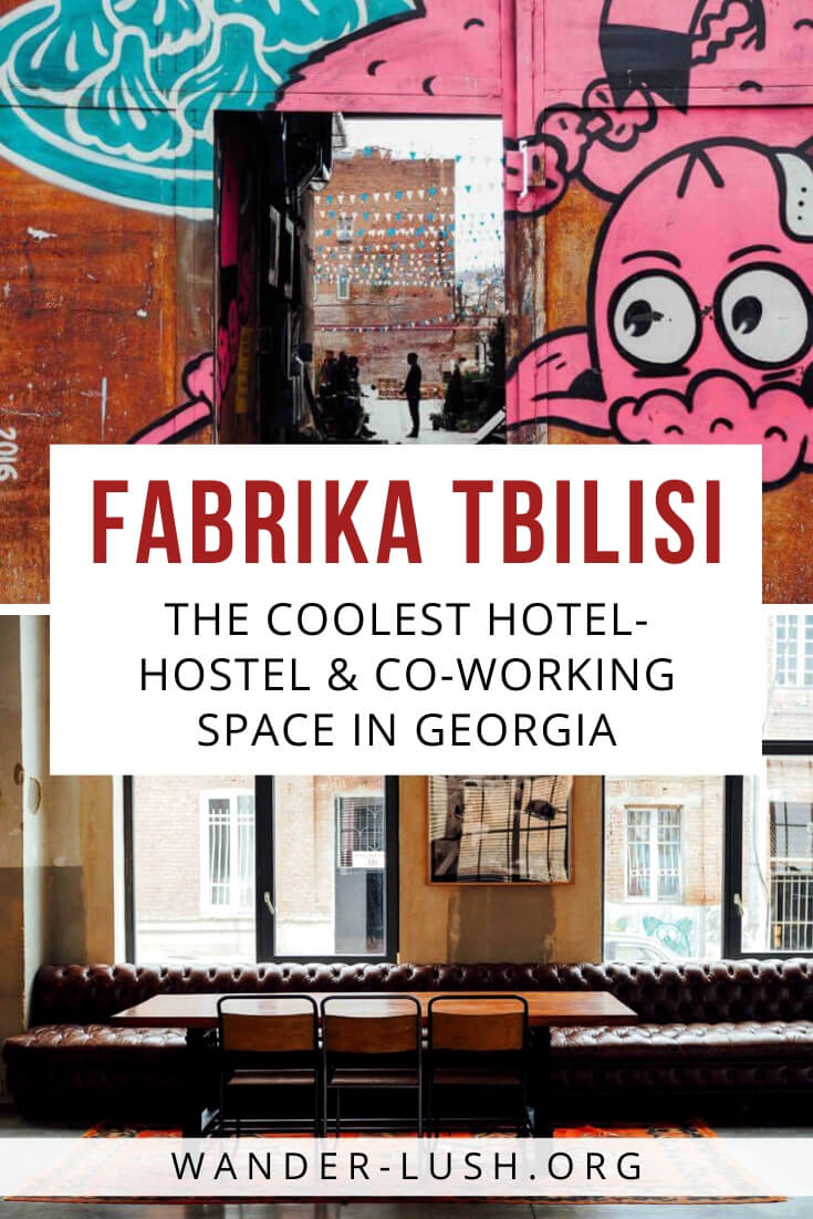 Hotel, bar, shopping and dining mecca, co-working space, events hub... Fabrika Tbilisi has it all. Here's a look inside the coolest hostel in the Caucasus.