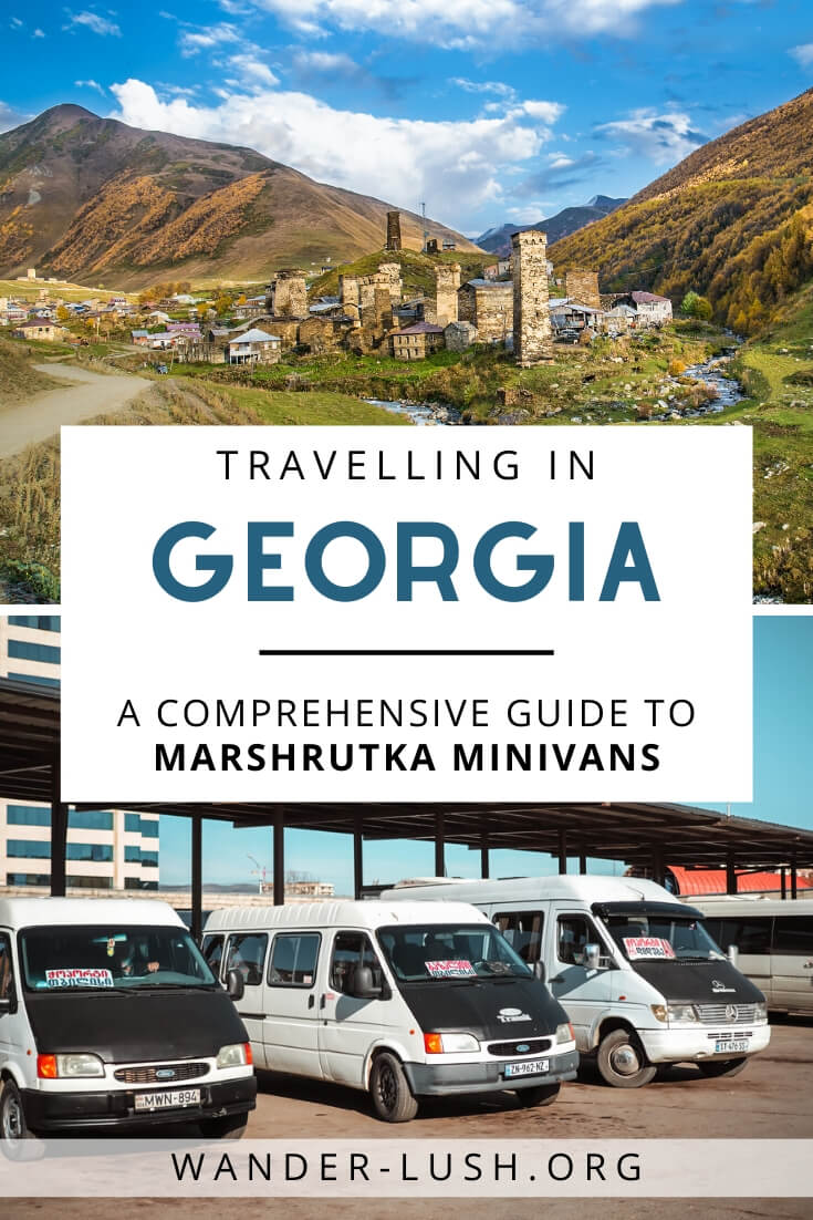 A comprehensive guide to using marshrutka minivans to travel around Georgia – including timetables, ticket prices and transport hacks.