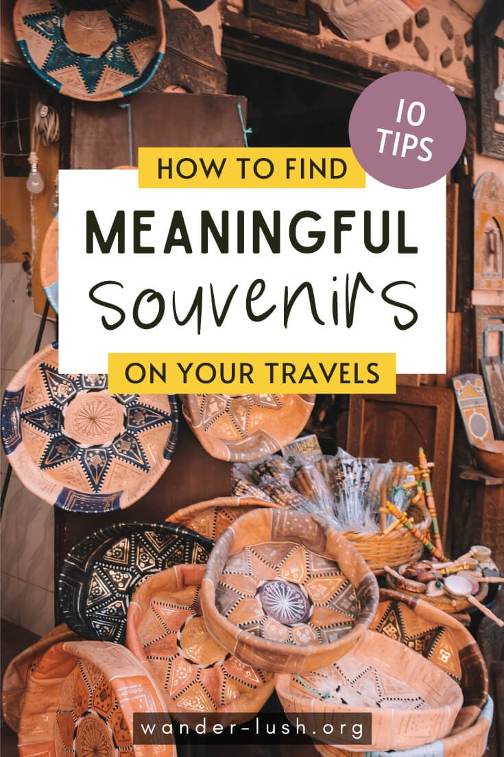 10 easy tips to help you find authentic, ethical & meaningful souvenirs and gifts on your travels. Save time, money, and support small businesses.