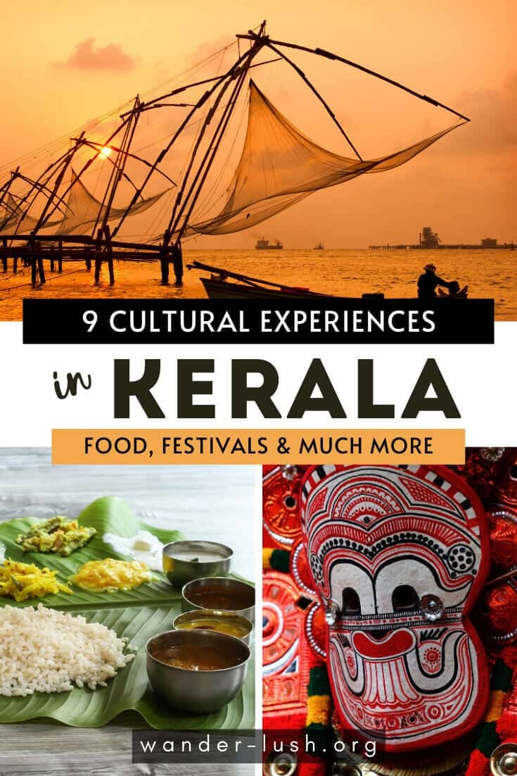 9 unforgettable ways to experience Kerala culture – from vibrant festivals and religious ceremonies to cuisine and outdoor activities.