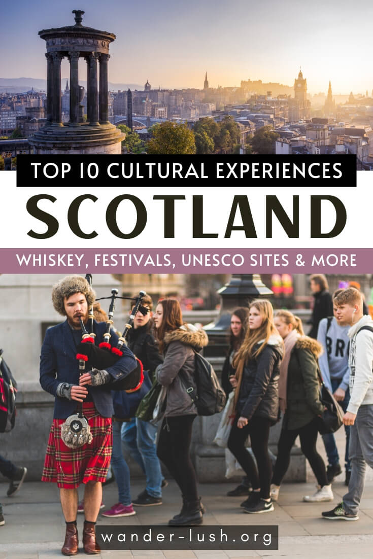 A local's guide to Scotland's culture and heritage, including 10 fascinating Scottish traditions every traveller can try for themselves.