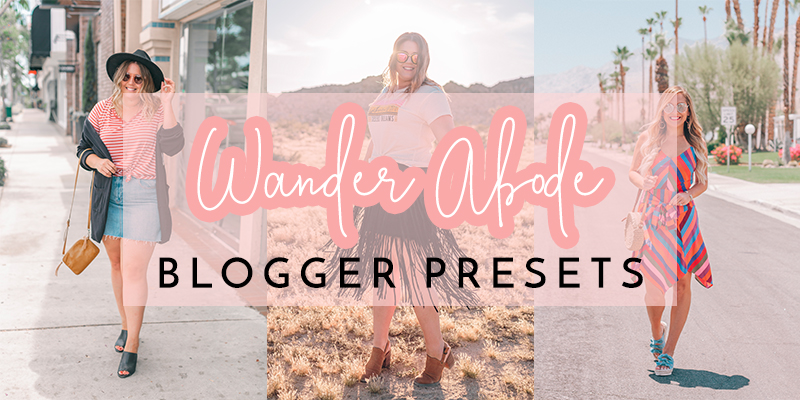 Wander Abode Lightroom Presets - THEY'RE HERE!!! - wander abode