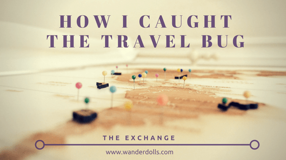 how i caught the travel bug