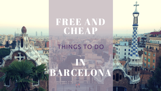 free and cheap things to do in Barcelona