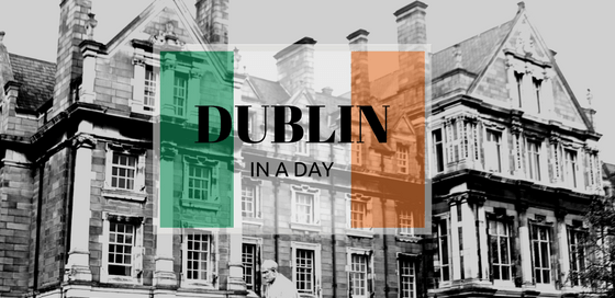 Dublin in a Day