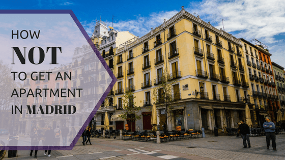 How not to get an apartment in madrid