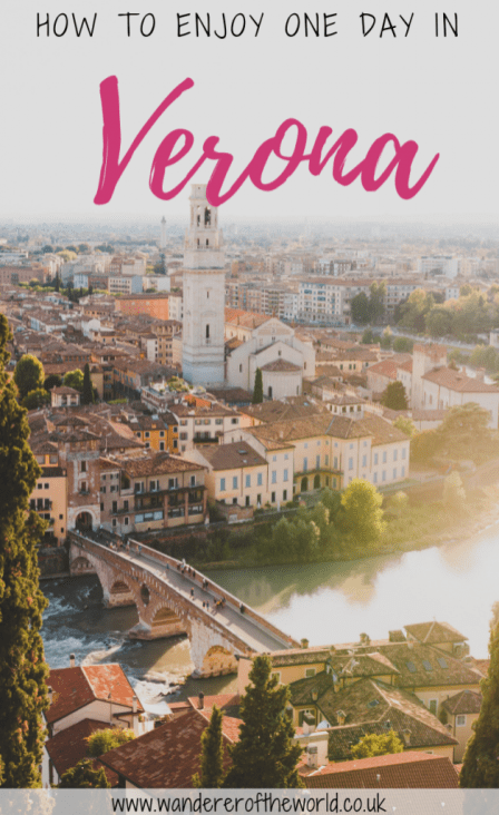 Verona Itinerary: How To See Romantic Verona in One Day