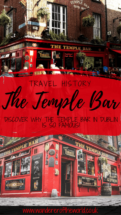 Why is Temple Bar in Dublin Famous?
