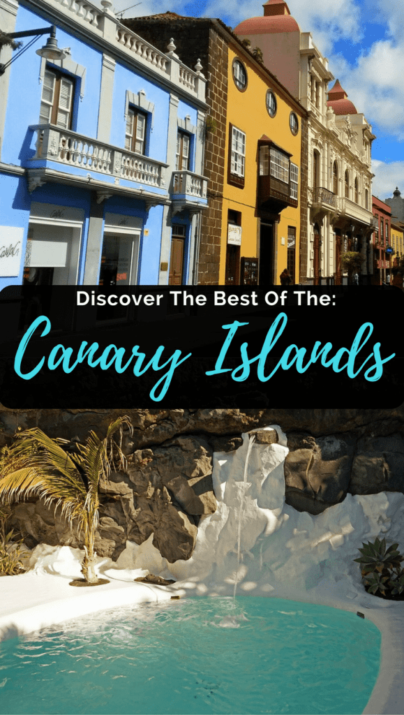 Discover the Best of the Canary Islands: Top 10 Things To Do