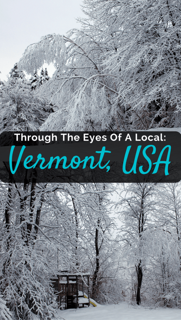 Through The Eyes Of A Local: Vermont