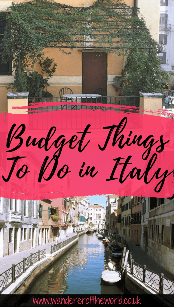 Fabulous & Fun Budget Things To Do in Italy