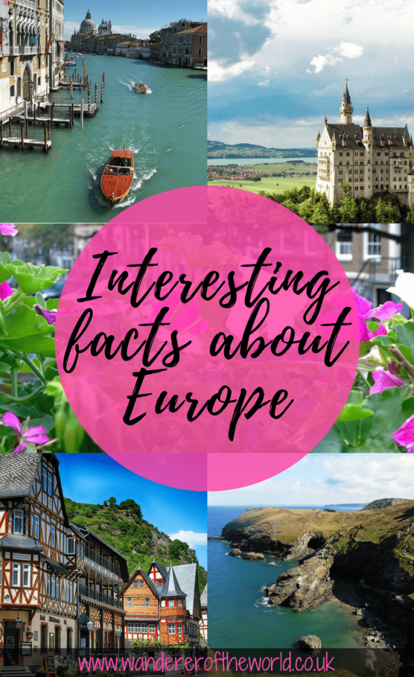 20+ Interesting Facts About Europe & Where To Visit