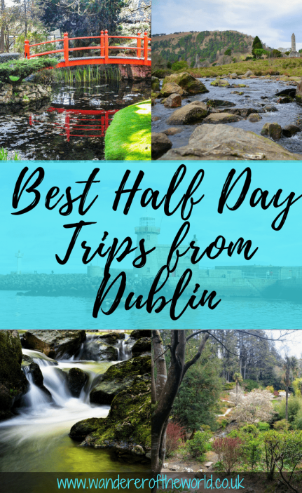 The Best Half Day Trips from Dublin