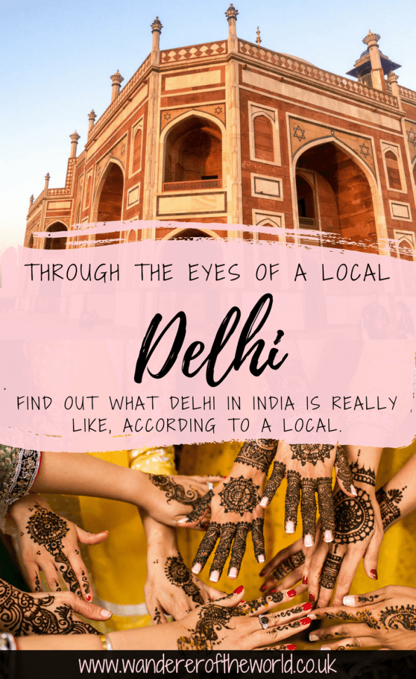 Through The Eyes Of A Local: Delhi, India