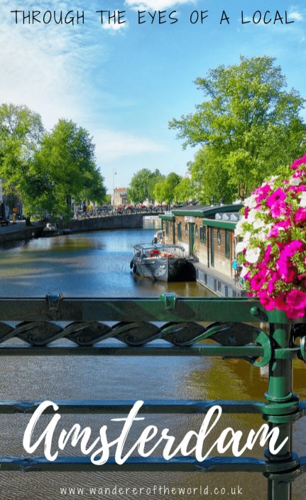 Through The Eyes Of A Local: Amsterdam