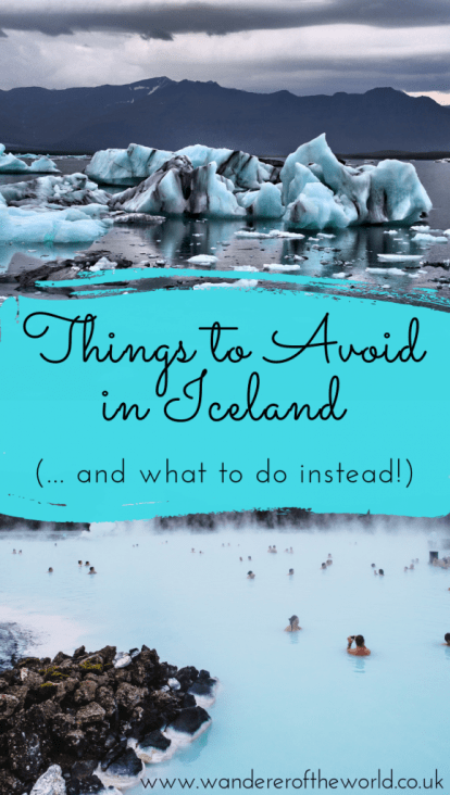 10 Things to Avoid in Iceland (...and what to do instead!)