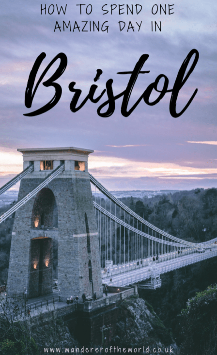Epic Bristol Itinerary: How to Spend One Day in Bristol