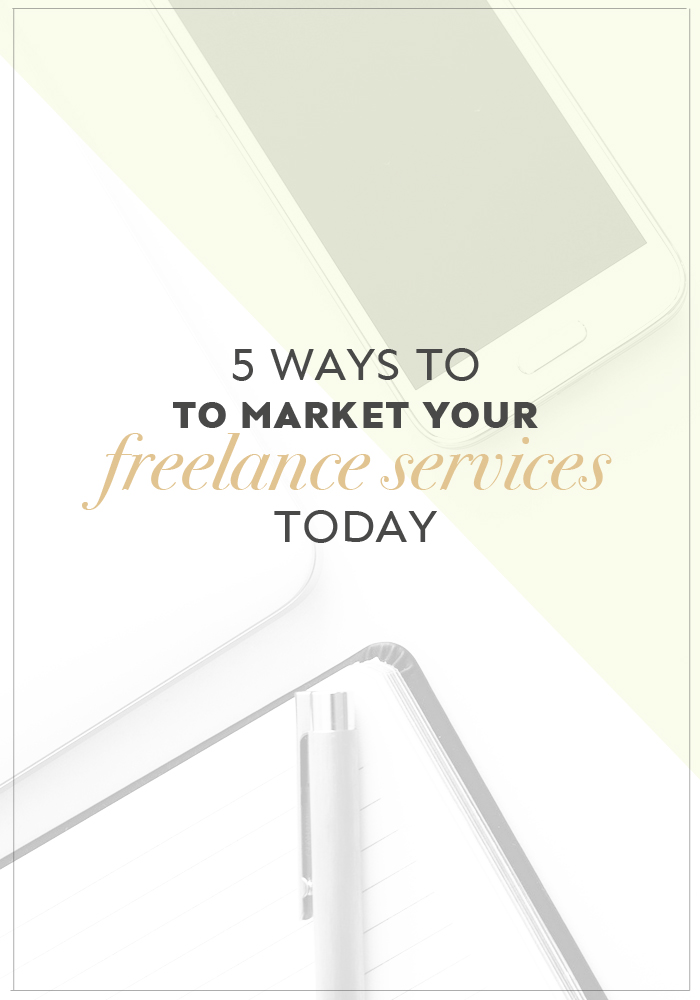 Struggling to land clients? Here are 5 ways you can market your freelance services to get better quality clients!
