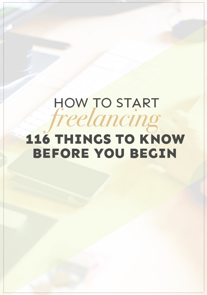 Wondering how to start freelancing? Here are 116 tips and awesome pieces of advice from freelancers already out there living their dream!