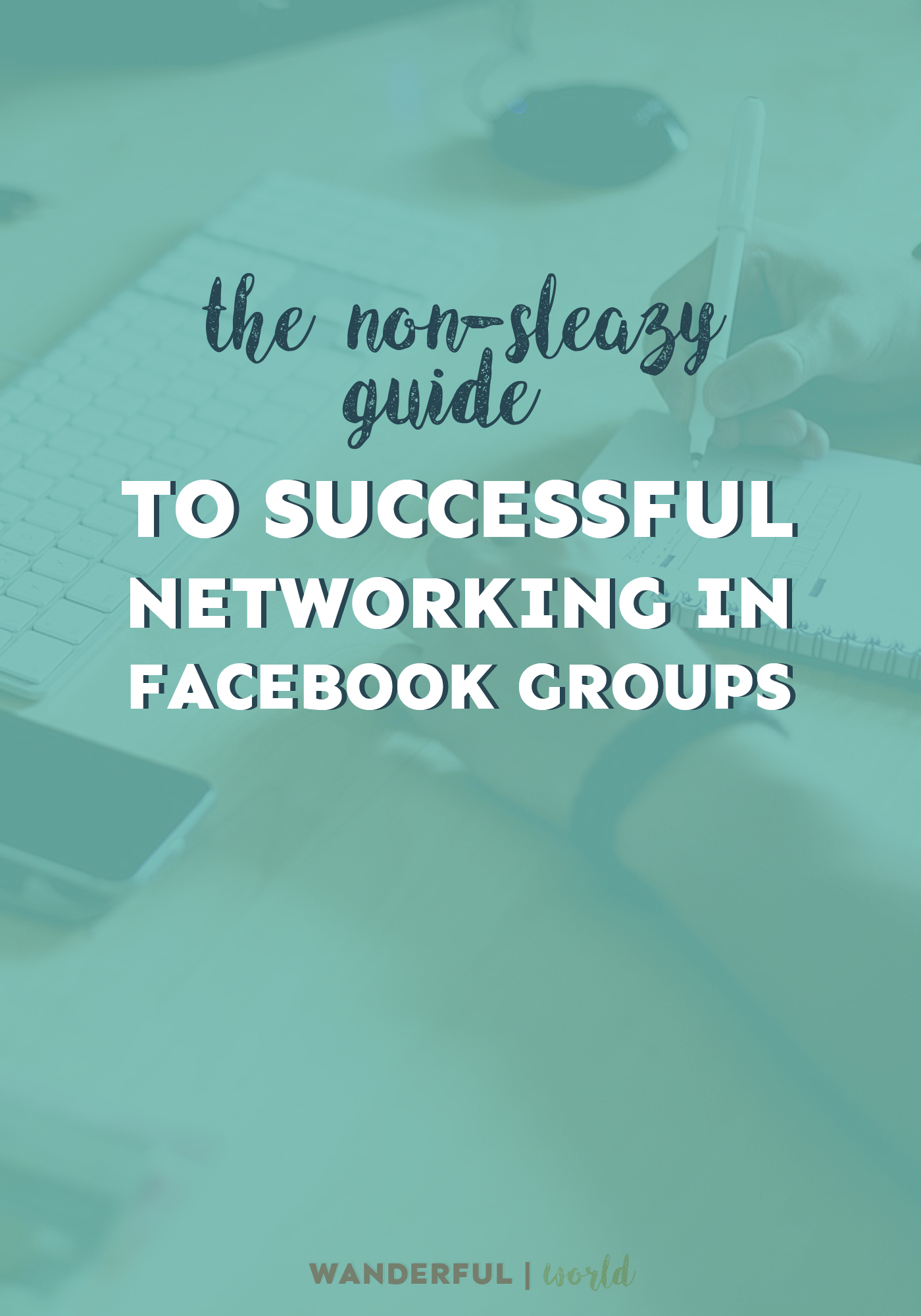 Learn how to successfully network in Facebook groups and land more clients!