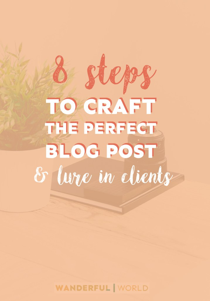 Ever wondered if it's possible to create the perfect blog post? Spoiler: it sure is! In fact, follow these 8 steps and you'll be getting the attention of your ideal clients in no time at all.